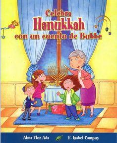 Celebra Hanukkah con un cuento de Bubbe / Celebrate Hanukkah with with Bubbe's Tales (Cuentos Para Celebrar) (Spanish Edition) Price:$10.24