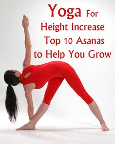 Yoga exercise has been proven to act positively on our body for height increase and mind ability at any age. Here are some best Yoga poses to increase height with pictures. How To Get Tall, How To Grow Taller, Increase Height Exercise, Grow Taller Exercises, Height Growth, Cool Yoga Poses, Yoga Positions, Types Of Yoga, Yoga Poses For Beginners