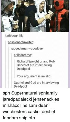 Richard Speight Jr and Rob Benedict are interviewing deadpool Gabriel and God