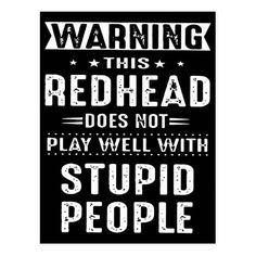 warning this redhead does not play well with stupi postcard