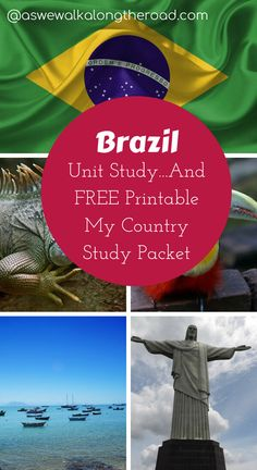 Find unit study resources for learning about Brazil as well as a FREE My Country Study Packet here.