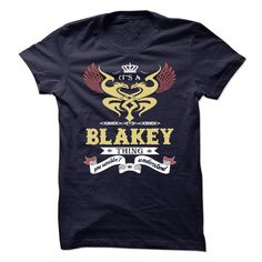 (Tshirt Suggest T-Shirt) Its a Blakey Thing You Wouldnt Understand sweatshirt t shirt hoodie Coupon 15% Hoodies, Tee Shirts
