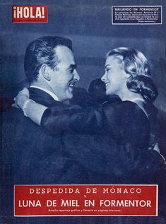 ¡HOLA! 28 April 1956 Farewell to Monaco: Honeymoon in Formentor The princes of Monaco, Rainier III and Grace Patricia, dancing during the party held in their honor the night after their arrival at Formentor. (Grace and Rainier spent the first four...
