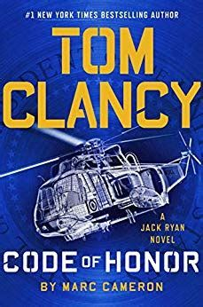 Read Tom Clancy Code of Honor (Jack Ryan Universe Book thriller suspense book by Marc Cameron . As President of the United States, Jack Ryan has faced many challenges, but none have been as personal as this and neve Fiction Best Sellers, New Books, Books To Read, Reading Books, Nyt Bestseller, John Kerry, Thriller Books, Free Pdf Books, New York Times