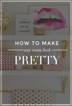 30 Ideas To Make Every Room In Your House Prettier
