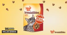This coupon is the cat's meow: 50 cents off one bag of Meow Mix Irresistibles treats at DollarGeneral.