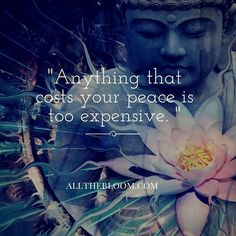 """Anything that costs your peace is too expensive."" Have a happy and restful Sunday!"