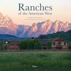Ranches of the American West (Rizzoli Classics) by Linda Leigh Paul. The American ranch embodies a rich architectural tradition that has been passed down through generations of ranchers. This book presents twenty-five of the most spectacular Western ranches, including important historical structures and those designed for today's newest ranch owners. With three hundred newly commissioned color photographs of ranches in Montana, Wyoming, Colorado, California, Oregon, New Mexico, and Texas...