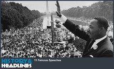 11 Famous Speeches - http://www.historyandheadlines.com/11-famous-speeches/