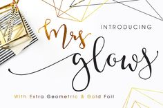Hello Creative! Introducing my latest font with extras, Mrs Glows. Beautiful Bouncy little wild calligraphy font with swashes and Bonus Geometric Wireframe Font and Modern Gold Foil