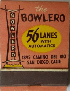THE BOWLERO. SAN DIEGO CA. #FrontStriker #matchbook. To order your business' own branded #matchbooks go to: www.GetMatches.com or call 800.605.7331 Today!