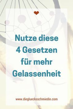 Nutze diese 4 Gesetze für mehr Gelassenheit Tips To Be Happy, Mental And Emotional Health, Anti Stress, Love Your Life, Emotional Intelligence, Motivation, Better Life, Good To Know, Improve Yourself