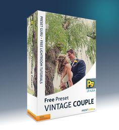Free Lightroom Preset: Vintage Couple - Wedding Preset - The Best Free Lightroom Presets and Tutorials