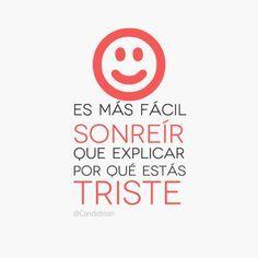 Más fácil sonreír