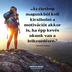Quotations, Qoutes, Math Jokes, Positive Affirmations, Wallpaper Quotes, Motto, Sentences, Favorite Quotes, Motivational Quotes