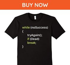Mens Bon&Ry : T-Shirt for programmer - While no success Try again Medium Black - Careers professions shirts (*Amazon Partner-Link)