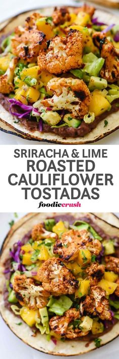 Easy Roasted Cauliflower Mexican Tostadas Recipe with Sriracha, Lime and Mango Salsa | Vegetarian Tostadas Recipe | Roasted Cauliflower Recipe | foodiecrush.com #mexican #tostadas #easyrecipes