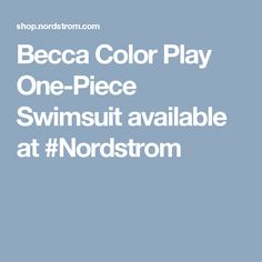 Becca Color Play One-Piece Swimsuit available at #Nordstrom