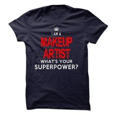 I'm A MAKEUP ARTIST T Shirts, Hoodies, Sweatshirts. CHECK PRICE ==► https://www.sunfrog.com/LifeStyle/Im-AAn-MAKEUP-ARTIST-33687341-Guys.html?41382