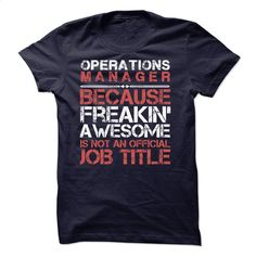 Operations Manager Tees T Shirt, Hoodie, Sweatshirts - t shirts online #style #clothing