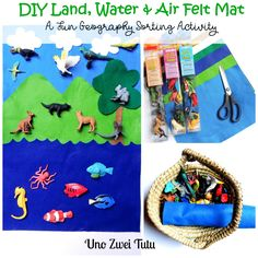 How to make a Montessori Land, Water, and Air Felt Mat. This is a fun sorting activity to introduce toddlers and preschoolers to geography.