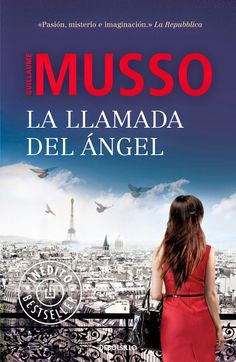 J U D E S T Y P L A N E T: La llamada del ángel - Guillaume Musso