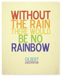#Free Printable! Without the rain there would be no rain...