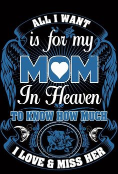trendy Ideas birthday wishes quotes dad heavens Mom I Miss You, Love You Mom, Mothers Love, Mom And Dad, Wish Quotes, Dad Quotes, Dad Poems, Grief Poems, Mommy Quotes