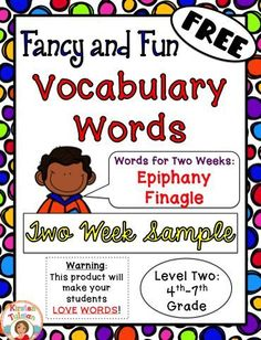 Word of the Week Vocabulary, FANCY and FUN style! FREE!  This Fun and Fancy Vocabulary Word of the Week sample product is a perfect addition to any language arts vocabulary program, as it adds flair and magnificence with its fancy and fun to say (and write) words!