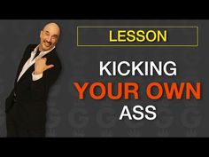 Kick Your Own Ass - YouTube