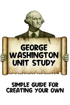 Have you ever considered making your own George Washington Unit Study? Follow this simple guide to make your own unit study on George Washington. It will go well with Independence Day activities and lessons for kids as well as President's Day lessons and activities for kids. Learn about George Washington and enjoy activities in math, reading, language arts, writing, history, science, art, and more. Teaching History, Teaching Tools, Teaching Resources, Independence Day Activities, Lessons For Kids, Science Art, George Washington, Social Studies, Language Arts