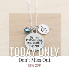Today Only! 15% OFF this item.  Follow us on Pinterest to be the first to see our exciting Daily Deals. Today's Product: Sale -  Be The Person Your Dog Thinks You Are Necklace - Personalized Initial Necklace - Sterling Silver Necklace - Swarovski Birthstone Jew Buy now: https://www.etsy.com/listing/451007248?utm_source=Pinterest&utm_medium=Orangetwig_Marketing&utm_campaign=Daily%20Deal   #etsy #etsyseller #etsyshop #etsylove #etsyfinds #etsygifts #musthave #loveit #instacool #shop #shopping…