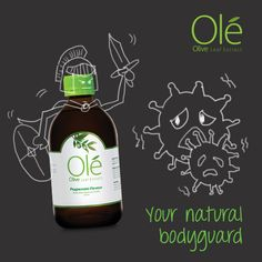 Ole Olive Leaf Extract, your natural bodyguard ;) amazing product as i am using it everyday
