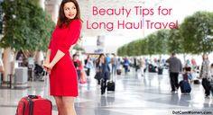 Beauty Tips for Long Haul Travel
