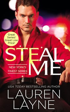 Steal Me | Lauren Layne | New York's Finest #2 | Nov 24 | https://www.goodreads.com/book/show/25058352-steal-me | #romance