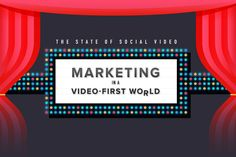 Marketing in a Video-First World Infographic