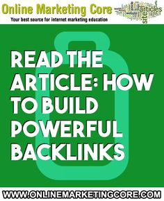 How to build powerful backlinks Viral Marketing, Internet Marketing, Marketing Techniques, Search Engine, Infographics, Blogging, Education, Website, Learning