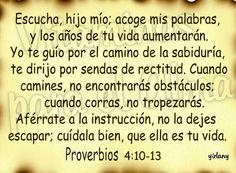 Proverbios 4:10-13