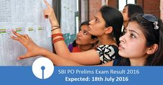 SBI PO Prelims exam 2016 result will be announced on 18 July 2016. The qualified candidates will be eligible to write the SBI PO Main exam.