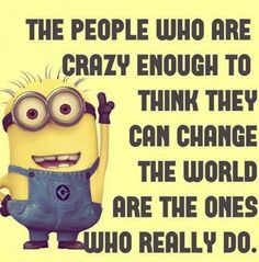Those of you who know me well--or have seen my Facebook page--know of my special fondness for all things Minion. So, since it's been a rough...