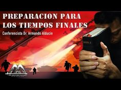PREPARACIÓN PARA LOS TIEMPOS FINALES - YouTube