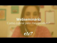 Como cobrar pelo meu produto? - Elo7 e Jo Ludwig  - Webseminário - YouTube