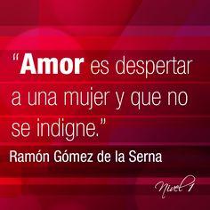 Ramón Gómez Serna #frases#citas#quotes#amor