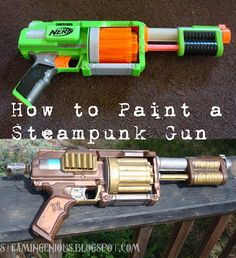 Nerf Gun turned into Steampunk Gun! This is an awesome tutorial! If you want to steampunk a nerf gun read this first!!!