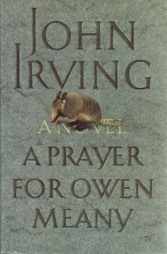 John Irving: A Prayer for Owen Meany An oldie, a goodie and one I dare you to read (if you haven't already) and NOT think about the purpose of your life. John Irving Books, Prayer For Owen Meany, Love Book, This Book, The Big Read, Books To Read, My Books, Book Authors, Great Books