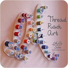 thread rack art..this is a great way to organize thread!