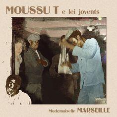 A La Ciotat by #Moussu T e lei jovents - Mademoiselle Marseille