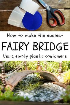 Recycle an empty plastic cup or container and make and this adorable fairy bridge for your fairy garden. Quick and Easy DIY #gardenideas #fairygarden #cupcycle #upcycle #repurpose #plasticrecycle #plasticcontainer #cupcycle #earthday Fairy Crafts, Garden Crafts, Garden Ideas, Recycling, Miniature Fairy Gardens, Succulents Garden, Fairies Garden, Kids Fairy Garden, Fairy Garden Furniture