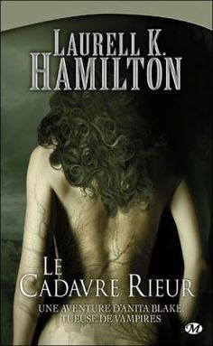 Le cadavre Rieur de Laurell K Hamilton  http://wp.me/p2gk15-a9
