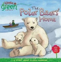 Come along on an Arctic adventure with a little girl and her father and learn all about polar bears! This 8 x 8 storybook shows how global warming affects two baby polar bear cubs and their family. Polar Animals, Baby Animals, Books For First Graders, Science And Nature Books, Baby Polar Bears, Green Books, Day Book, Animal Crafts, Animal Activities